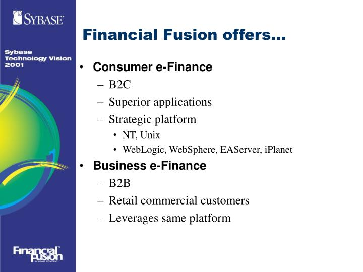 Financial Fusion offers...