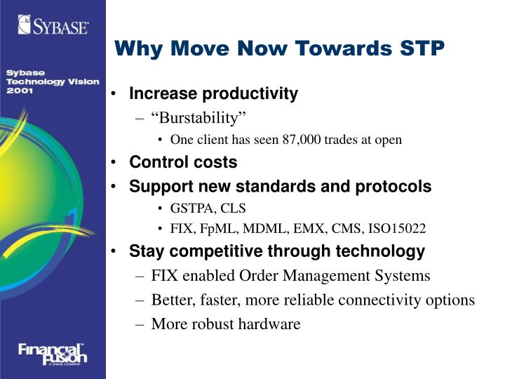 Why Move Now Towards STP