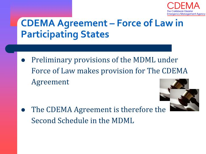 CDEMA Agreement – Force of Law in Participating States