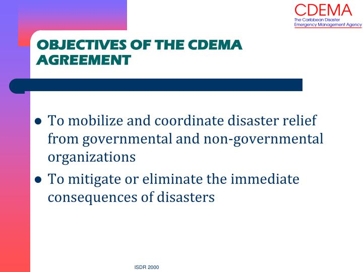 OBJECTIVES OF THE CDEMA AGREEMENT