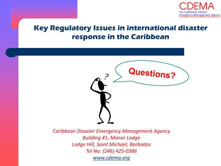 Key Regulatory Issues in international disaster response in the Caribbean