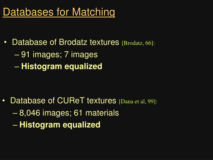 Databases for Matching