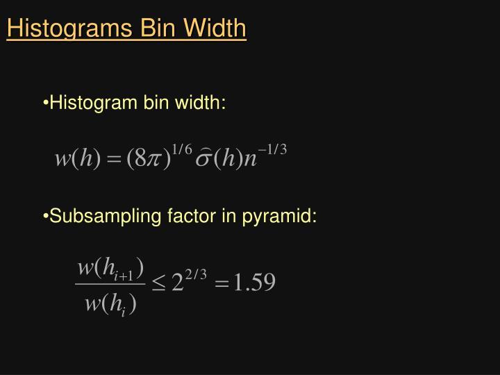 Histograms Bin Width