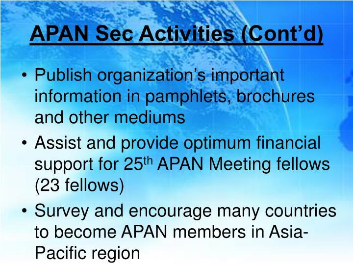 APAN Sec Activities (Cont'd)