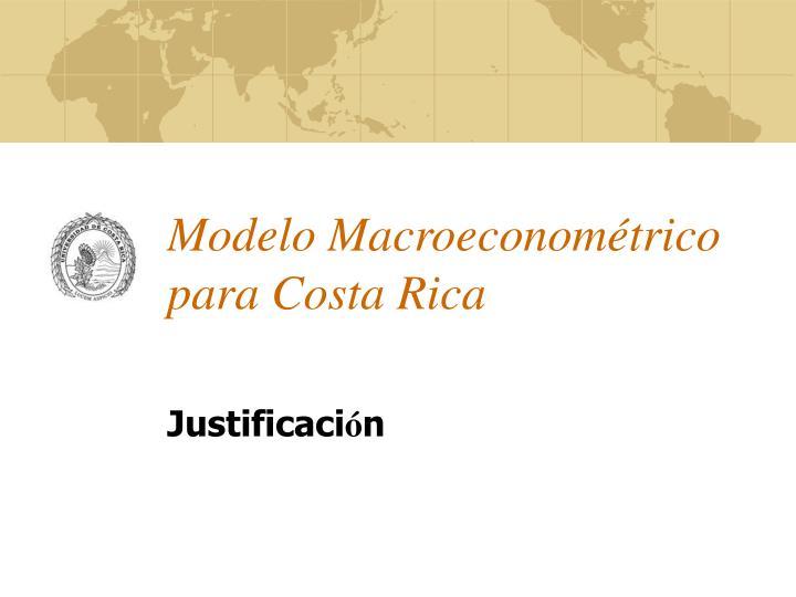 Modelo macroeconom trico para costa rica1
