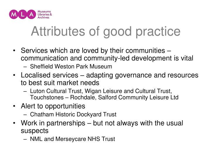 Attributes of good practice