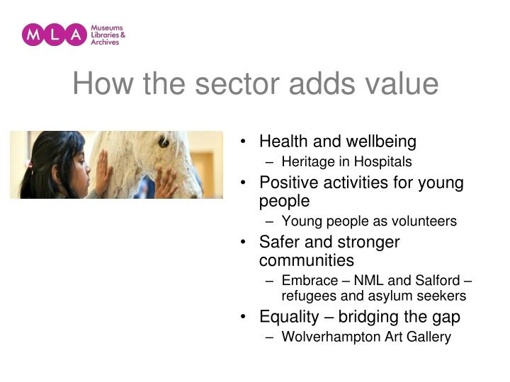 How the sector adds value