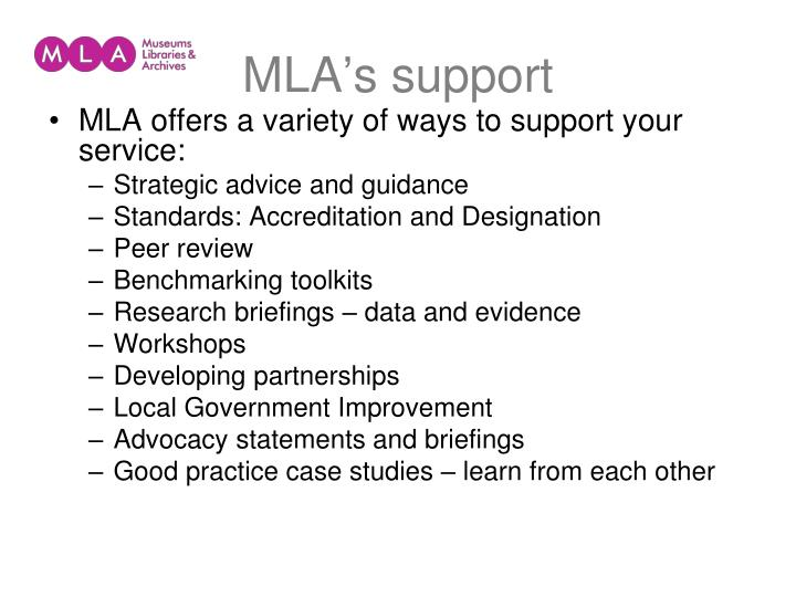 MLA's support