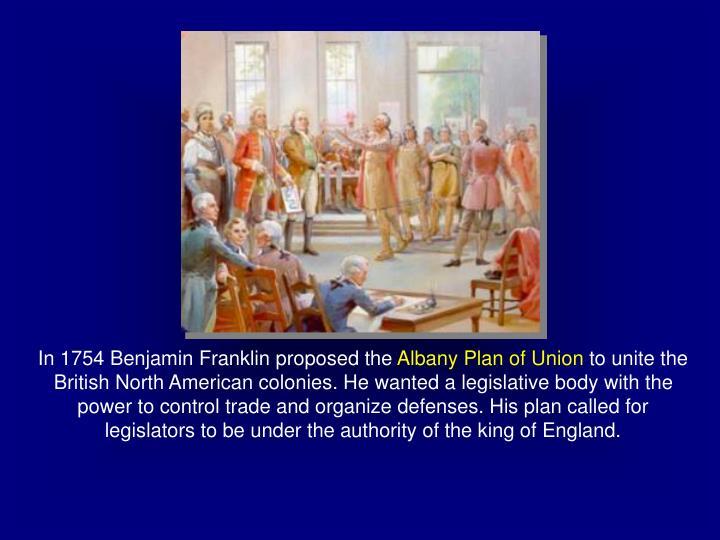 In 1754 Benjamin Franklin proposed the