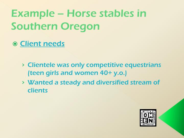 Example – Horse stables in Southern Oregon