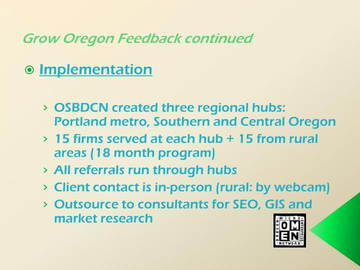 Grow Oregon Feedback continued