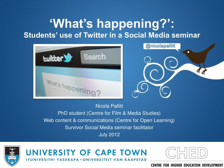 What s happening students use of twitter in a social media seminar