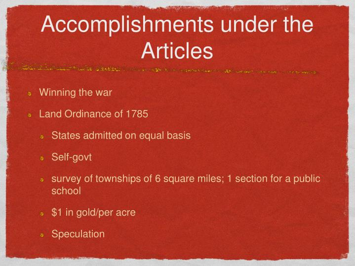 Accomplishments under the Articles