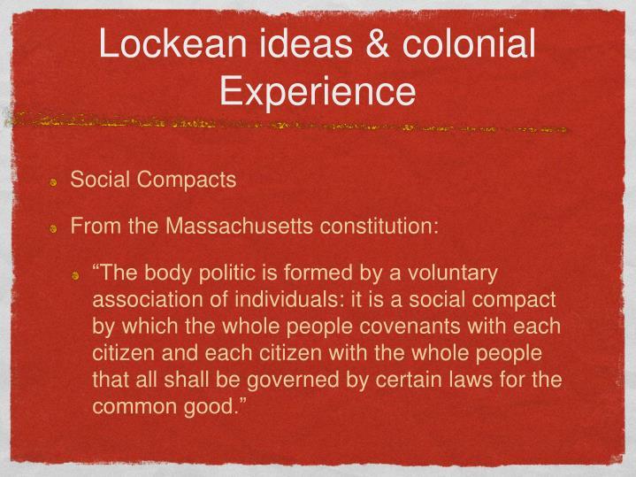 Lockean ideas & colonial Experience
