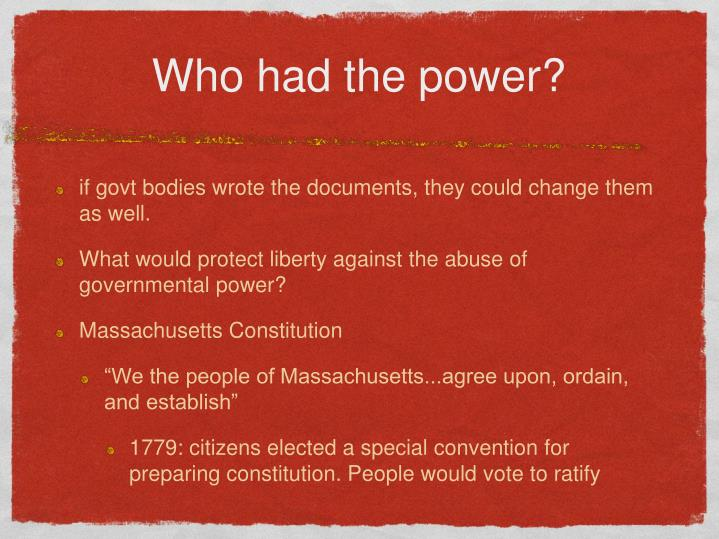 Who had the power?