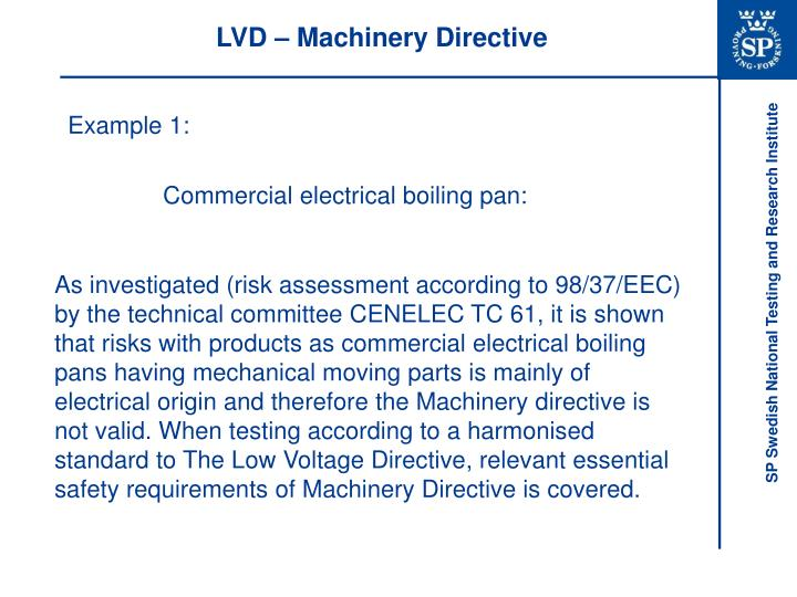 LVD – Machinery Directive