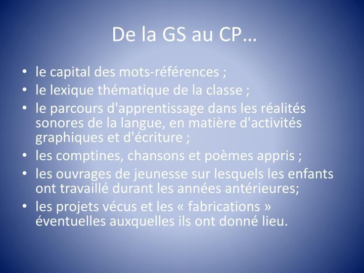 De la GS au CP…
