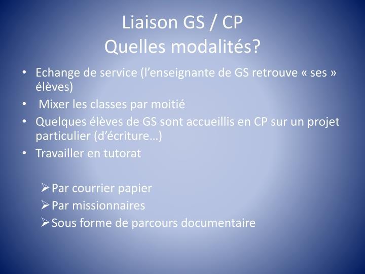 Liaison GS / CP