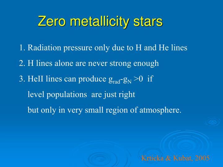 Zero metallicity stars