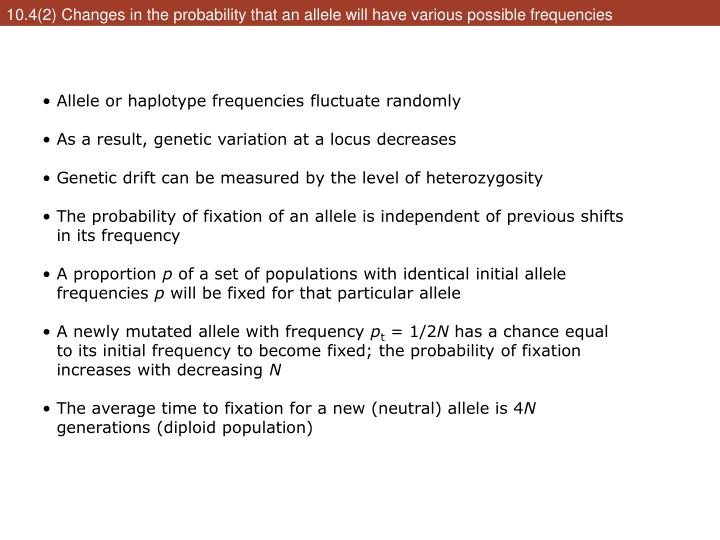 10.4(2) Changes in the probability that an allele will have various possible frequencies