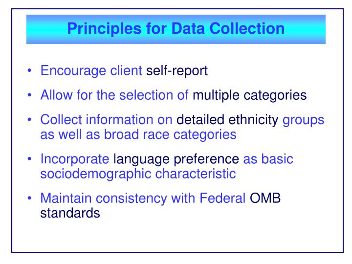Principles for Data Collection