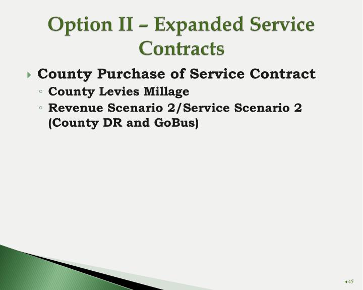 Option II – Expanded Service Contracts