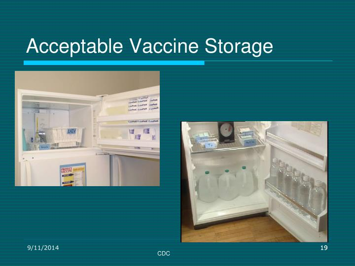Acceptable Vaccine Storage