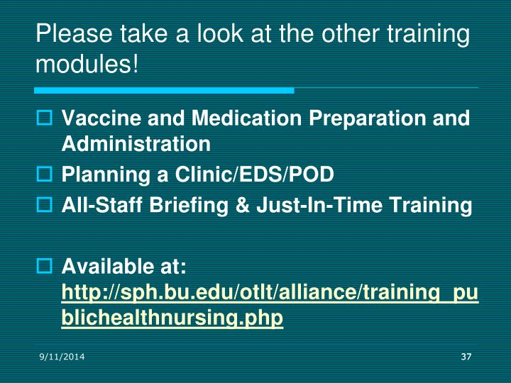 Please take a look at the other training modules!