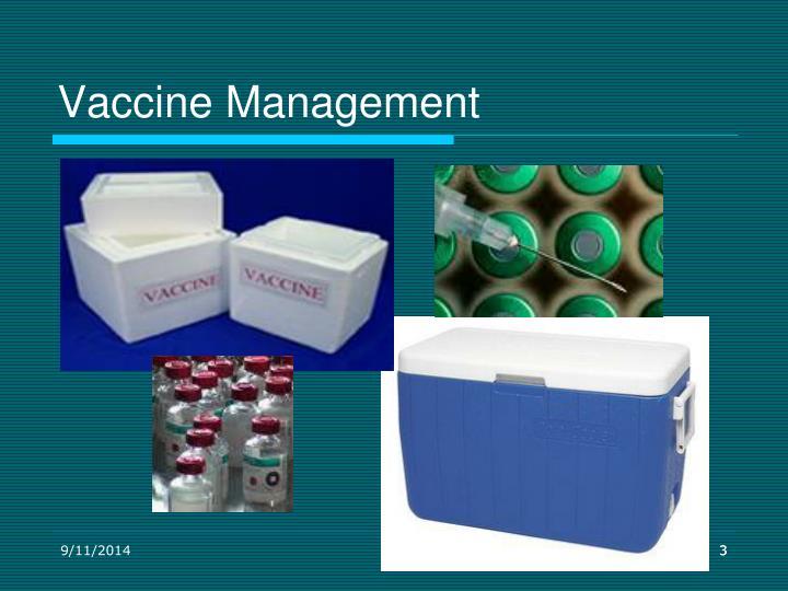 Vaccine management