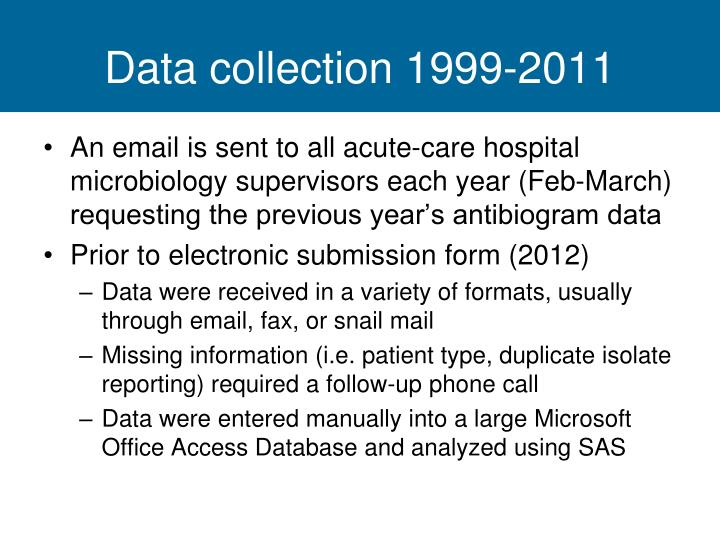Data collection 1999-2011