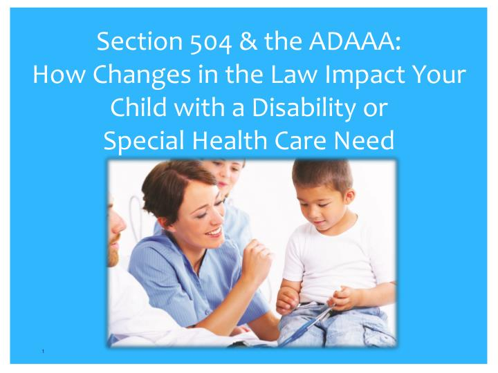 Section 504 & the ADAAA: