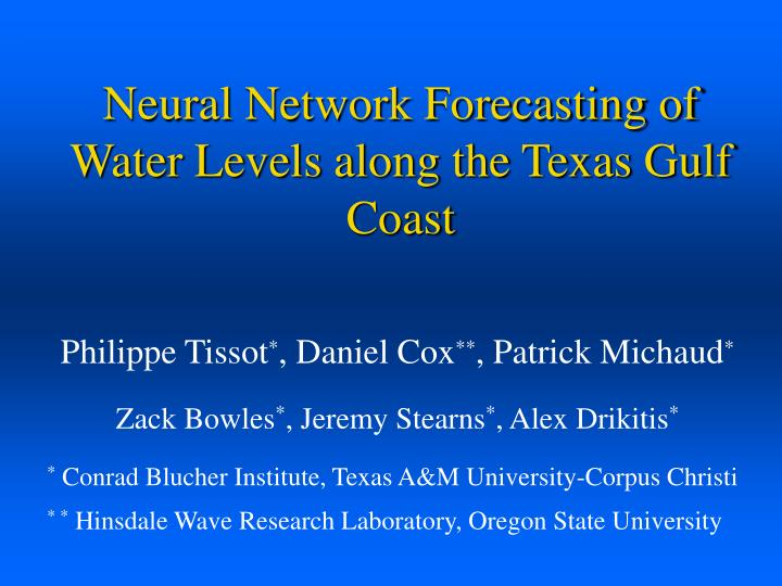 neural network forecasting of water levels along the texas gulf coast n.