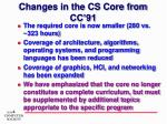 changes in the cs core from cc 91