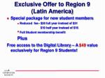 exclusive offer to region 9 latin america