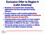 exclusive offer to region 9 latin america1