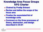 knowledge area focus groups kfg charter