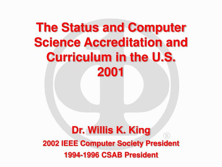 the status and computer science accreditation and curriculum in the u s 2001
