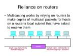 reliance on routers
