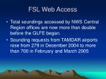 fsl web access