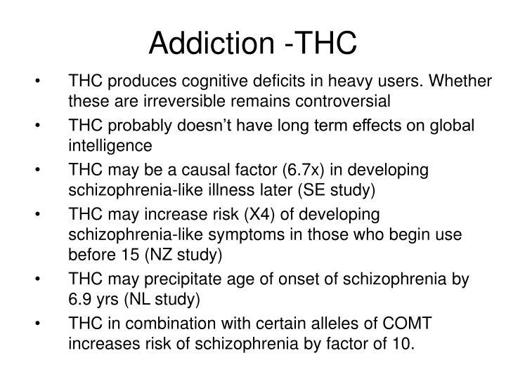 Addiction -THC