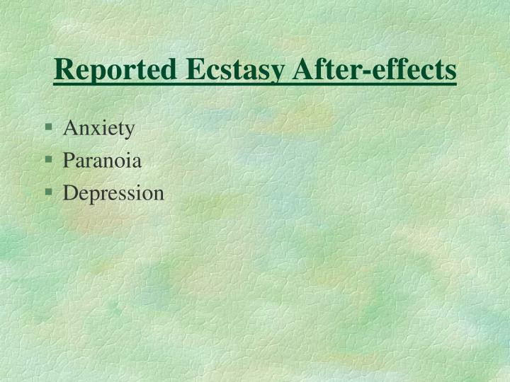Reported Ecstasy After-effects