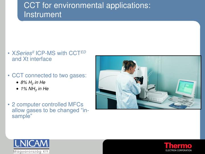 CCT for environmental applications: Instrument