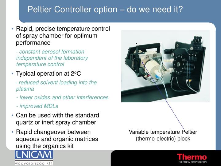 Peltier Controller option – do we need it?