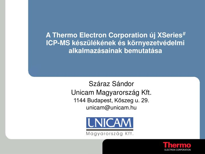 A Thermo Electron Corporation új XSeries
