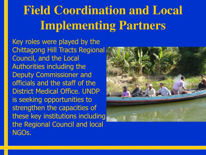 Field Coordination and Local Implementing Partners