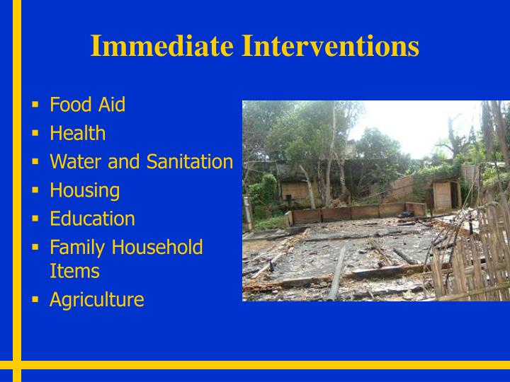 Immediate Interventions