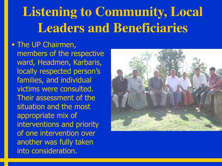 Listening to Community, Local Leaders and Beneficiaries