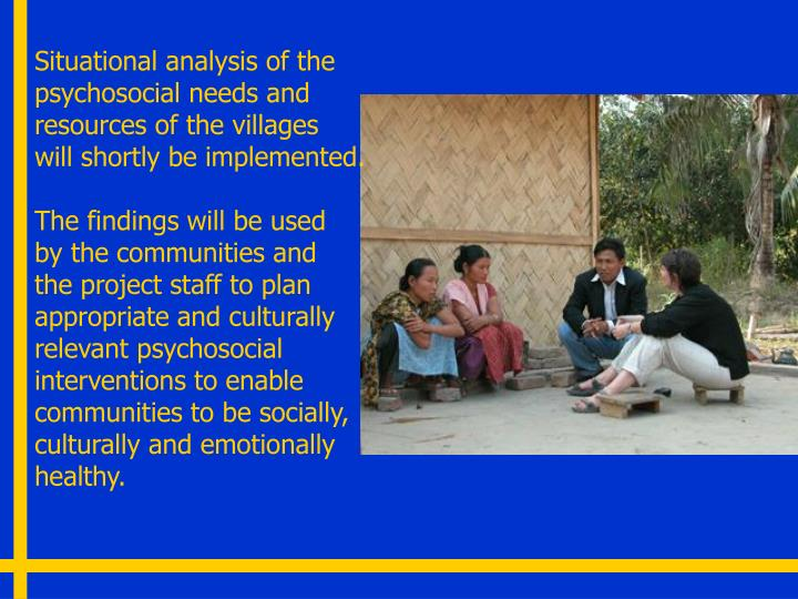 Situational analysis of the psychosocial needs and resources of the villages