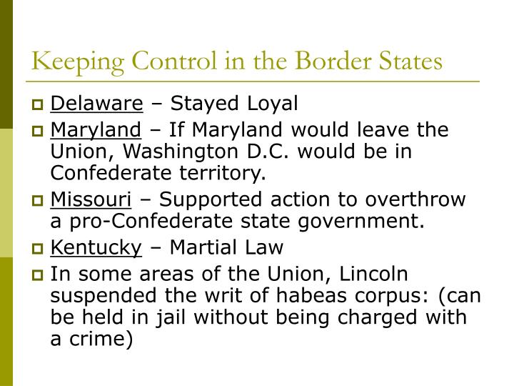 Keeping Control in the Border States