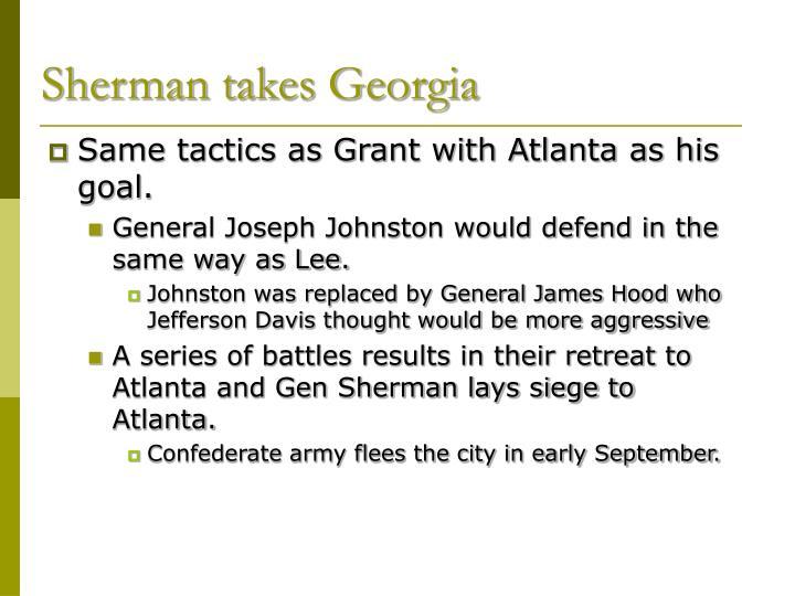Sherman takes Georgia